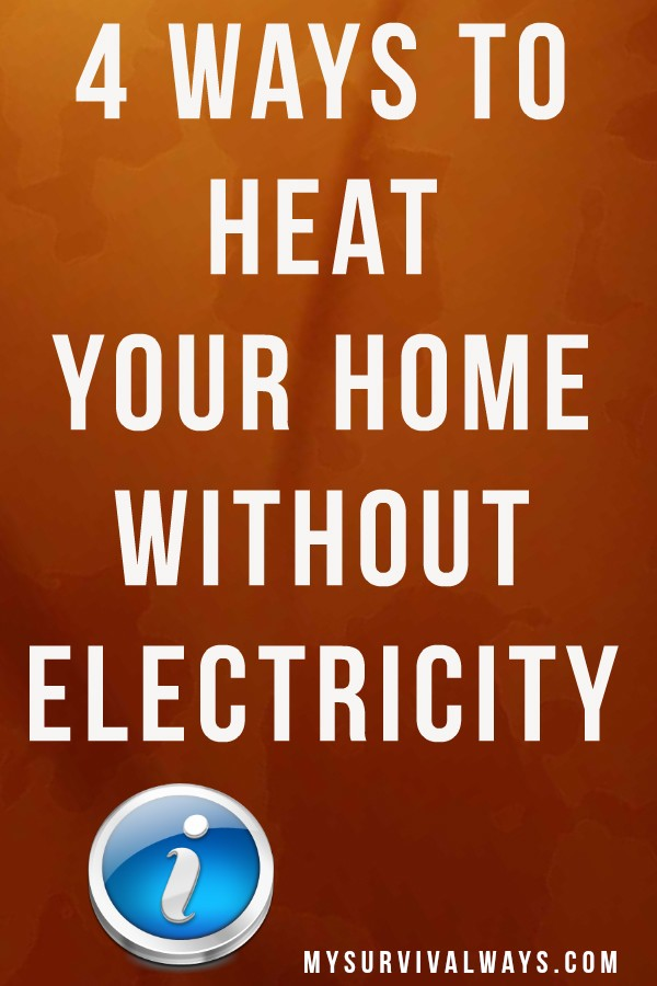 4 ways to heat your home without electricity. Black Bedroom Furniture Sets. Home Design Ideas